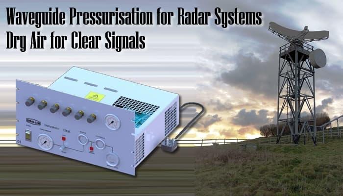 Radar Waveguide Deydrator Pressurisation